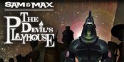 Sam & Max: The Devil's Playhouse article